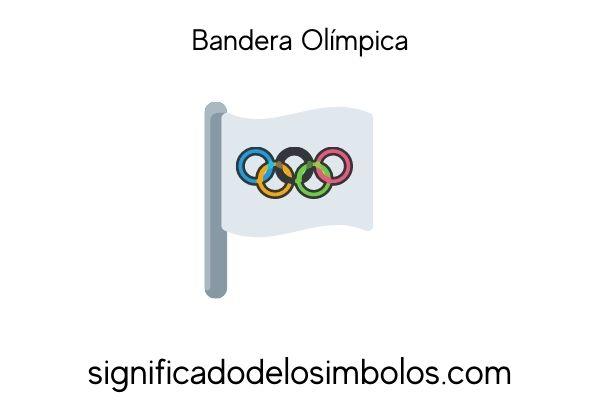 Bandera olímpica símbolos olímpicos y su significado